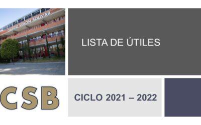 Lista de Útiles CICLO ESCOLAR 2021 – 2022